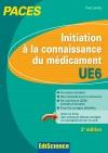 Initiation à la connaissance du médicament UE6 PACES : Manuel, cours + QCM corrigés