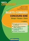 Sujets corrigés concours Kiné : Biologie, Physique, Chimie