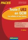 Toute l'UE2 en QCM - PACES - La cellule et les tissus : La cellule et les tissus
