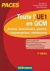 Toute l'UE1 en QCM, PACES : Atomes, biomolécules, génome, bioénergétique, métabolisme