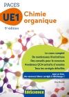 Chimie organique - UE1 PACES : Manuel, cours + QCM corrigés