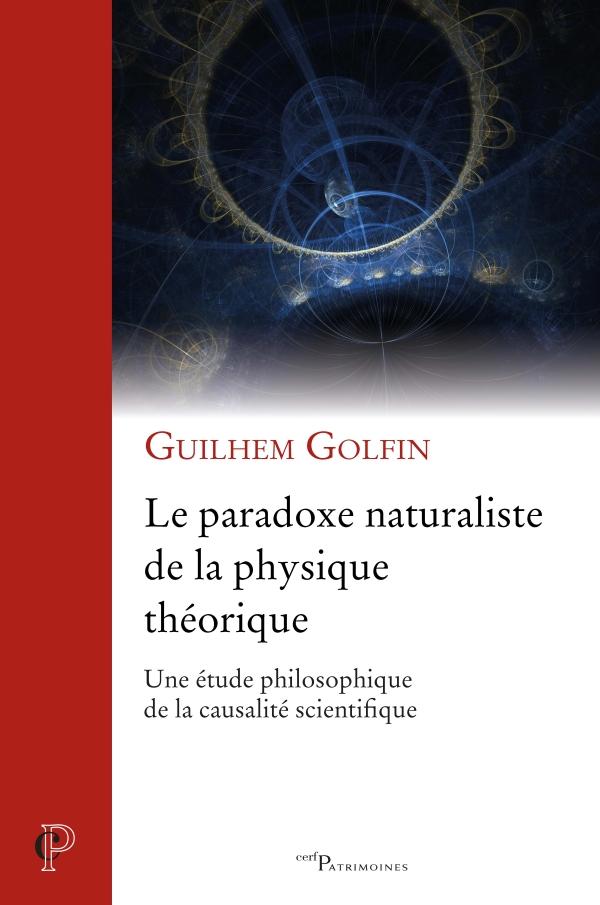 LE PARADOXE NATURALISTE DE LA PHYSIQUE THEORIQUE