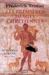 Les Premières Images chrétiennes