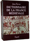 Dictionnaire de la France m�di�vale