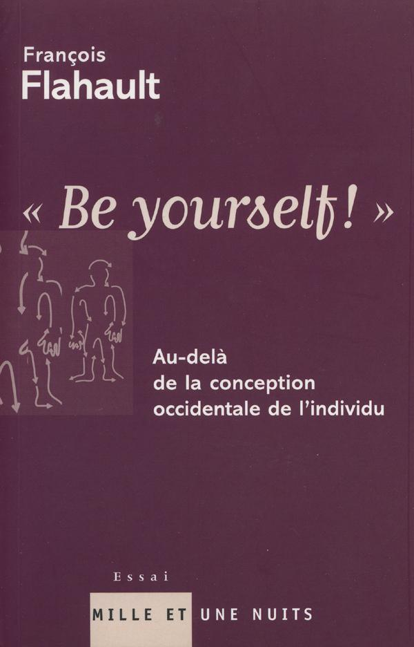 ''Be yourself !'', Au-delà de la conception occidentale de l'individu