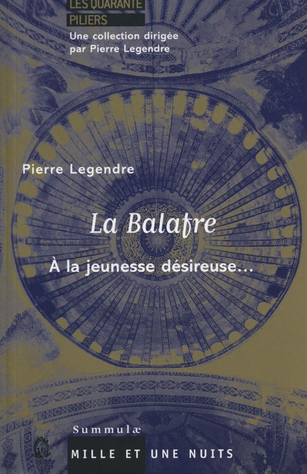 La Balafre, A la jeunesse désireuse...