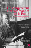 Un compositeur aux commandes de la radio
