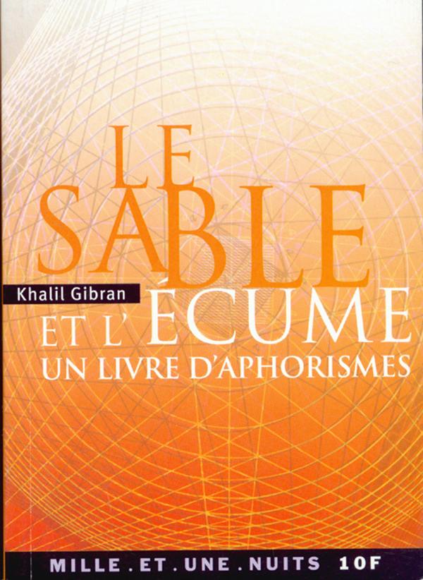 Le Sable et l'Écume, un livre d'aphorismes