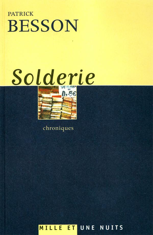Solderie, Chroniques