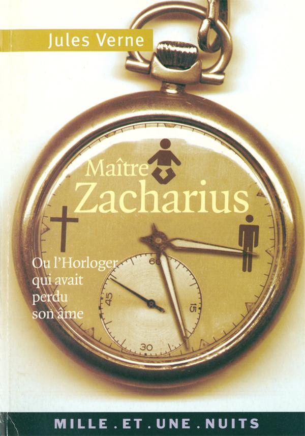 Maître Zacharius, ou l'Horloger qui avait perdu son âme