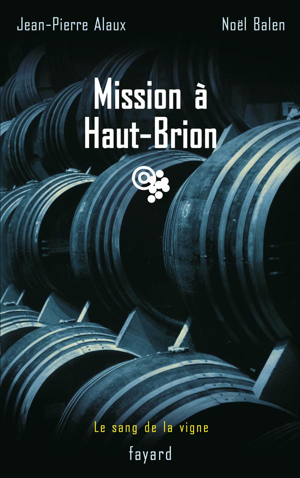 Mission à Haut-Brion
