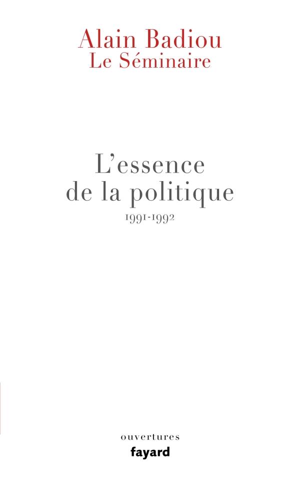 Le S?minaire - L'essence de la politique (1991-1992)