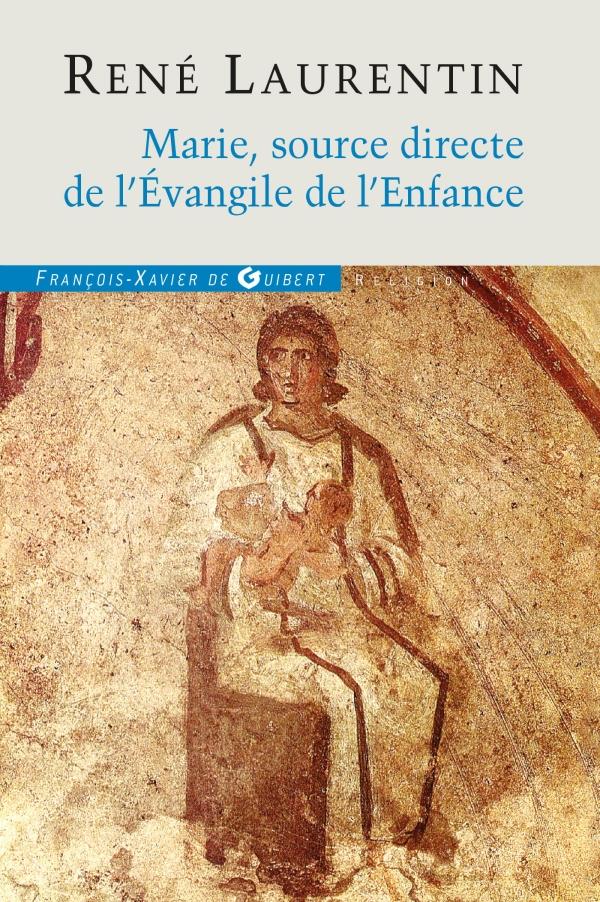 Marie, source directe de l'Evangile de l'Enfance