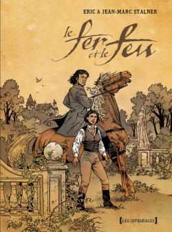 Fer et le feu (Le), , STALNER/STALNER, bd, Glénat, bande dessinée