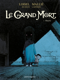 Grand Mort (Le), , LOISEL/MALIE/DJIAN/LAPIERRE, bd, Vents d'Ouest, bande dessinée