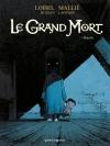 Grand Mort (Le)/ 3/Blanche