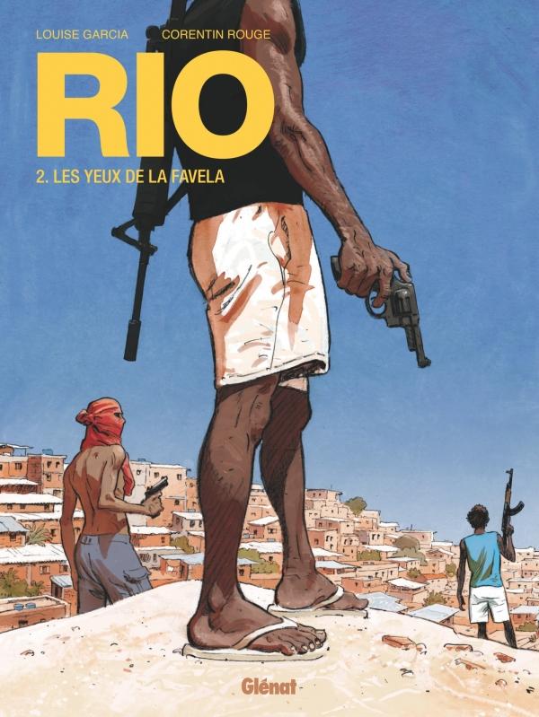 Rio - Tome 02, Les Yeux de la favela