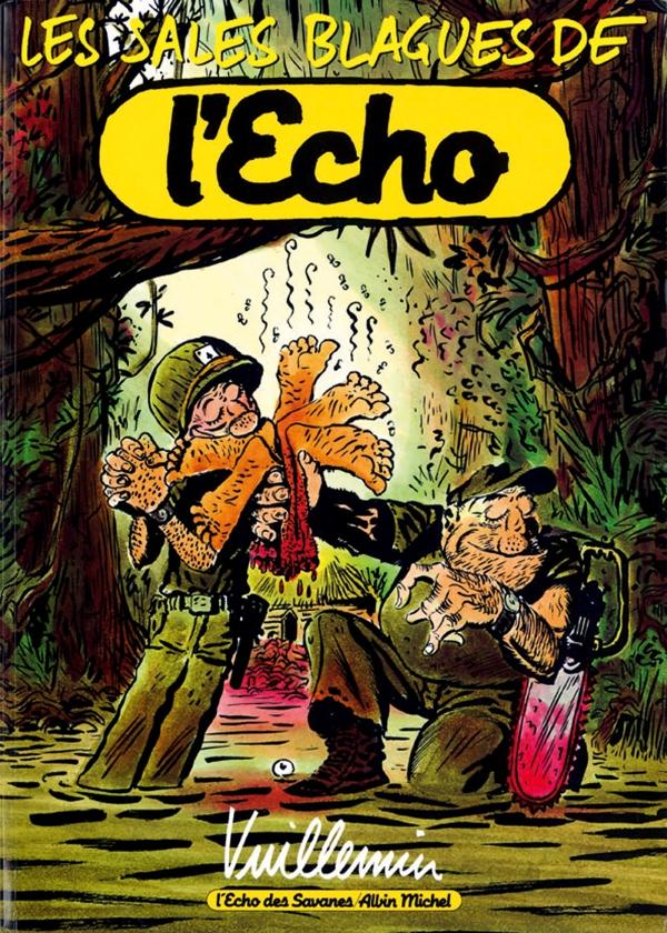 Les Sales Blagues de l'Echo - Tome 01