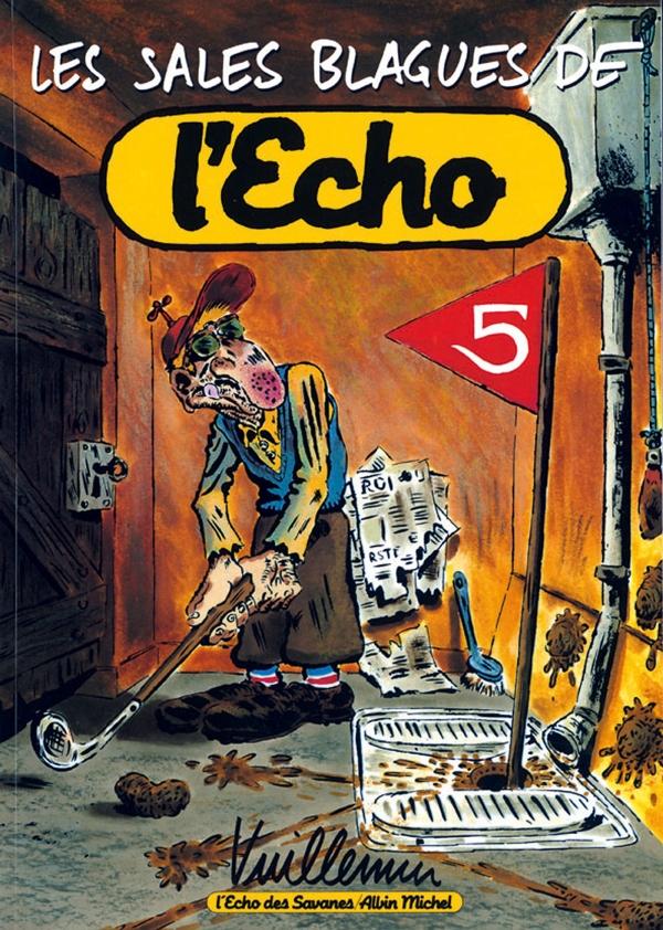 Les Sales Blagues de l'Echo - Tome 05