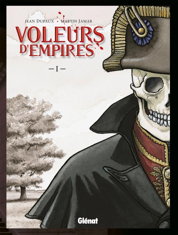 Voleurs d'Empires - Tome 01