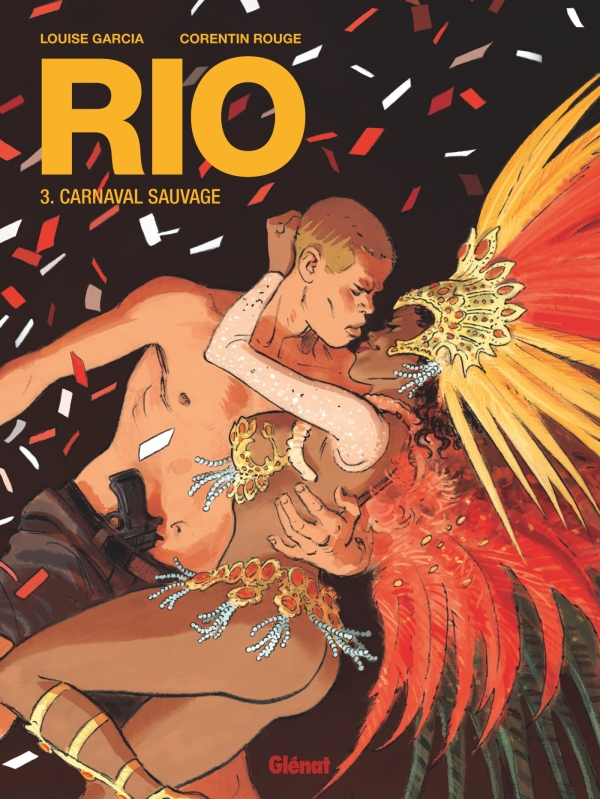 Rio - Tome 03, Carnaval sauvage