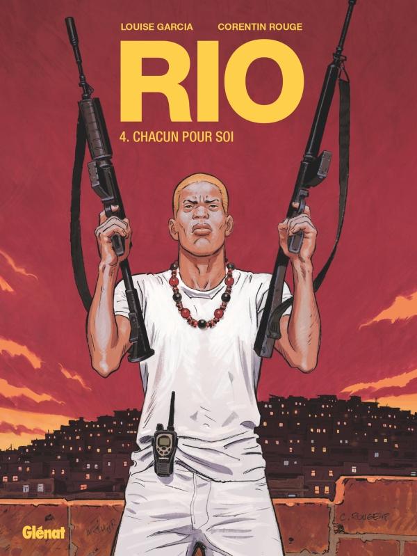 Rio - Tome 04, Chacun pour soi