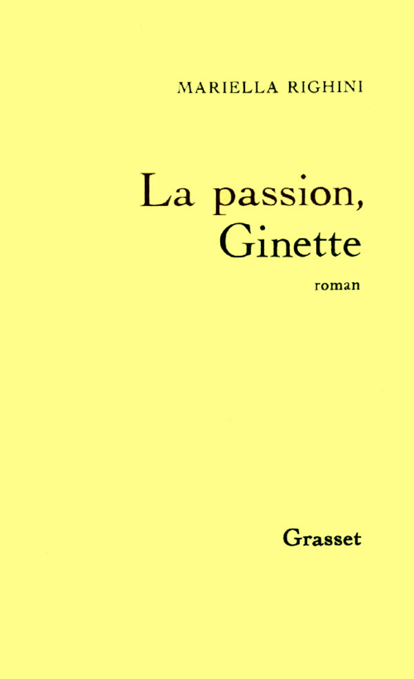 La passion, Ginette