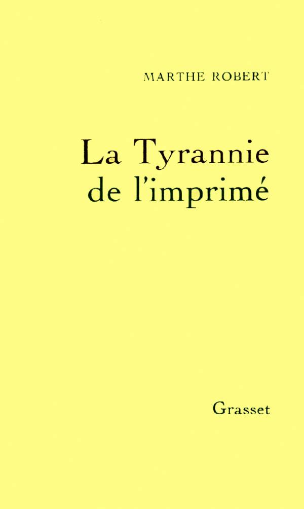 La tyrannie de l'imprimé