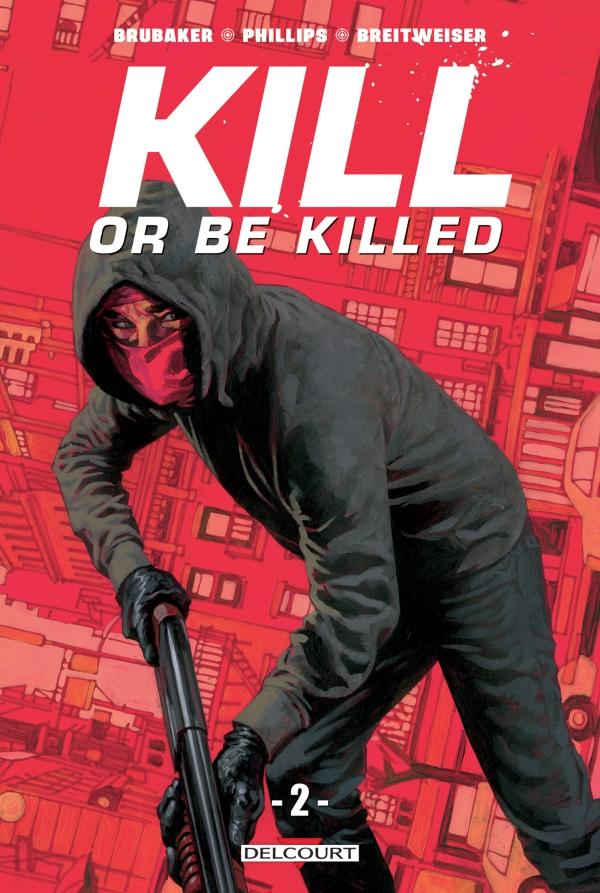 Kill or Be Killed T02