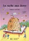 La Ruche aux livres CP/CE1 - Livre de l'élève - Ed.1991