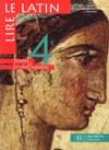 Lire le latin 4e - Livre de l'élève - Edition 1997