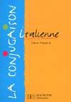 La conjugaison italienne - Edition 2000