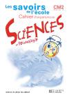 Savoirs de l'école Sciences CM2 - Cahier d'expériences - Ed.2002