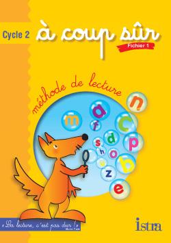 A coup sûr Cycle 2 - Fichier de l'élève 1 - Edition 2003