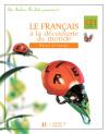 Les Ateliers Hachette Le Français à la découverte du monde CE1 - Livre de l'élève - Ed.2004