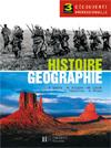 Histoire Géographie 3e Découverte professionnelle - Livre élève - Ed.2005