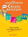 Pour comprendre le calcul réfléchi CE2 - Cahier élève - Ed.2006