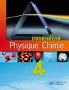 Physique Chimie 4e - Livre élève - Edition 2007
