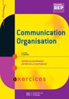 Communication Organisation 2de BEP Secrétariat et Comptabilité - Livre élève - Ed.2006