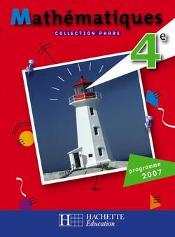 Phare Mathématiques 4e - Livre élève - Edition 2007