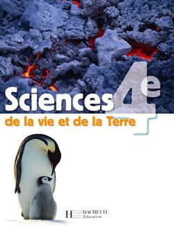 Sciences de la Vie et de la Terre 4e - Livre élève - Edition 2007