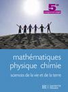 Mathématiques, Physique Chimie, SVT 5e SEGPA - Livre élève - Ed.2007