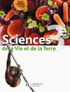 Sciences de la Vie et de la Terre 3e - Livre élève - Edition 2008