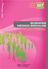 Sciences médico-sociales - Livre élève - Éd.2008