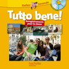 Tutto bene! 2de - Italien - 2 CD audio classe - Edition 2009
