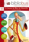 Le Bibliobus Nº 8 CE2 - Le Joueur de flûte de Hamelin - Livre de l'élève - Ed.2005