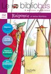 Le Bibliobus Nº 22 CM - Raiponce - Livre de l'élève - Ed.2007