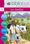 Le Bibliobus Nº 27 CM - Contes des Antilles - Livre de l'élève - Ed.2008
