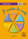A portée de mots - Français CE2 - Livre de l'élève - Ed.2009