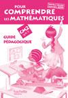 Pour comprendre les mathématiques CM2 - Guide pédagogique - Ed.2009
